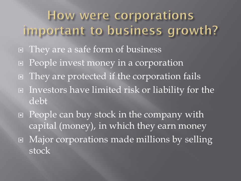 How were corporations important to business growth