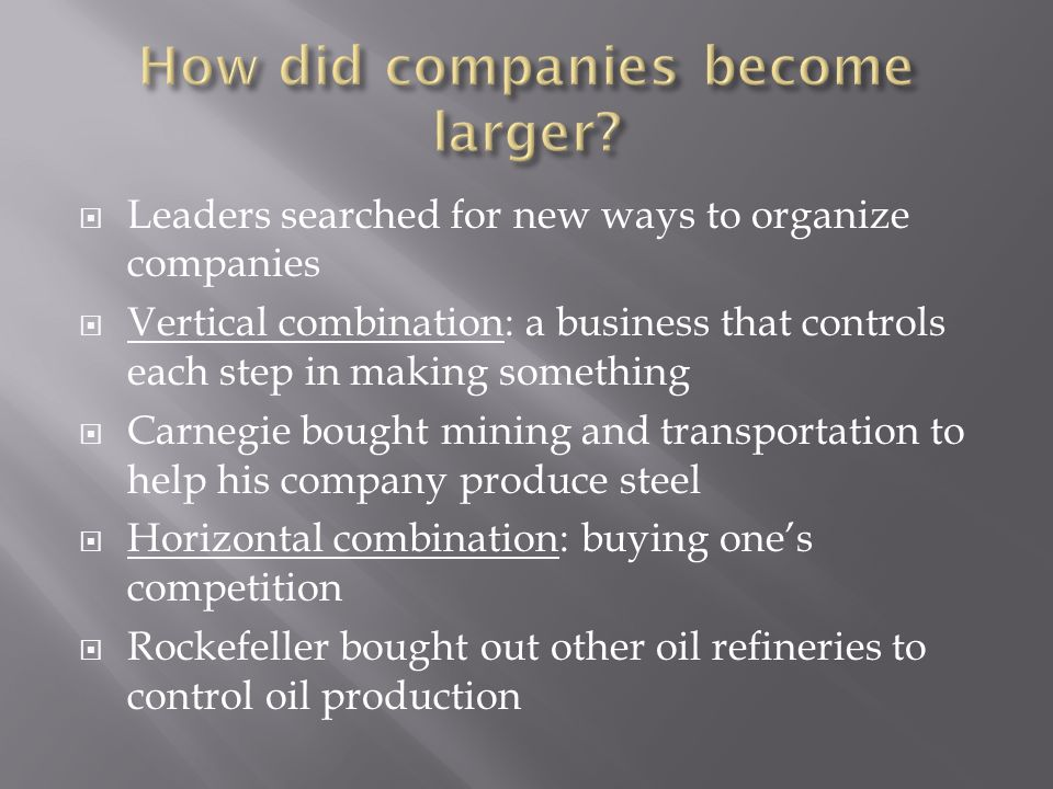 How did companies become larger