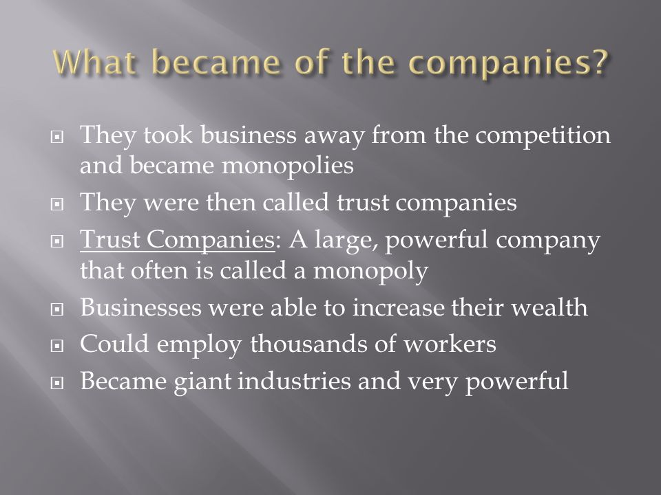 What became of the companies