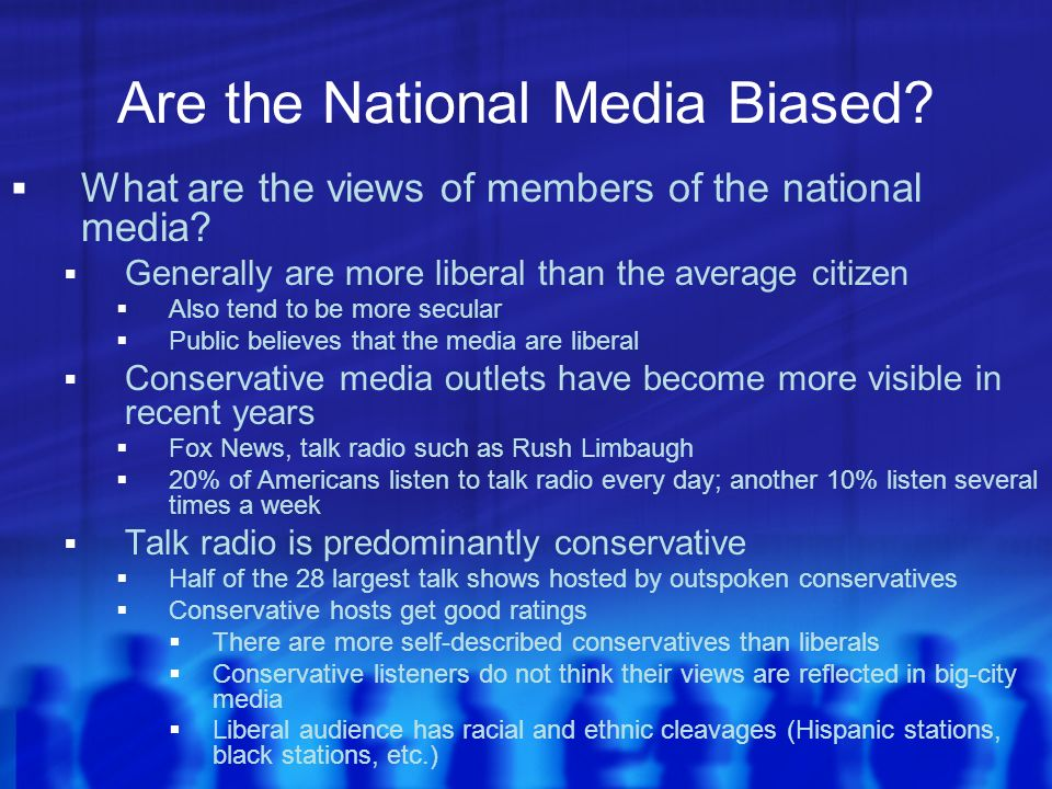 Are the National Media Biased