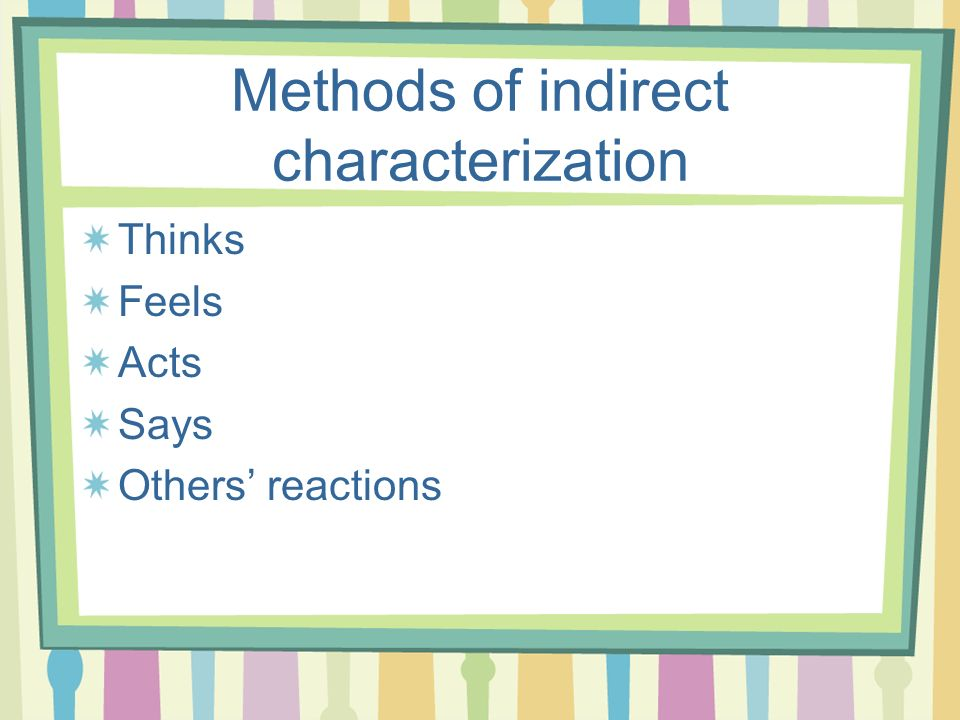 Methods of indirect characterization