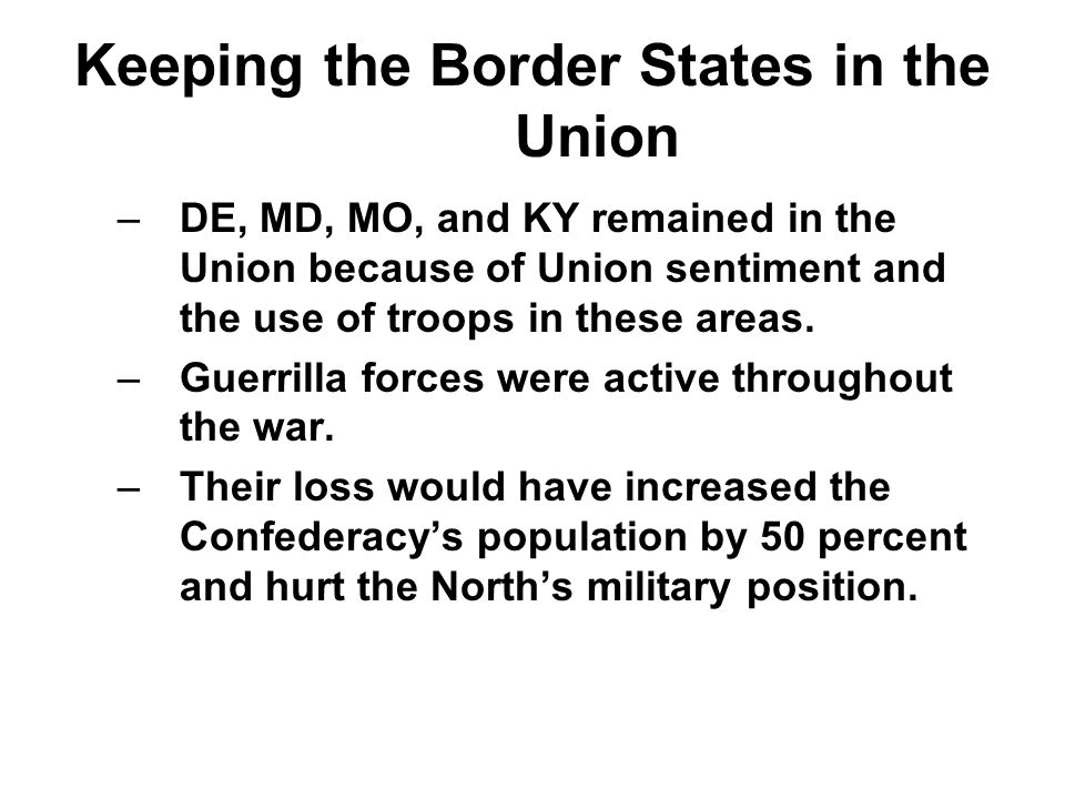 Keeping the Border States in the Union