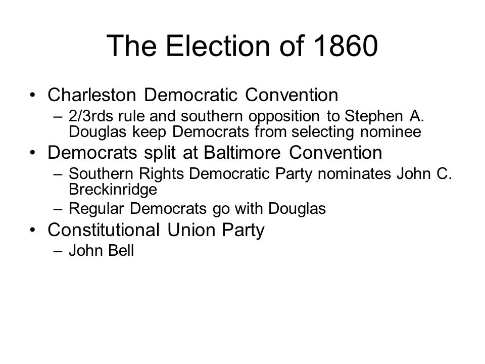 The Election of 1860 Charleston Democratic Convention