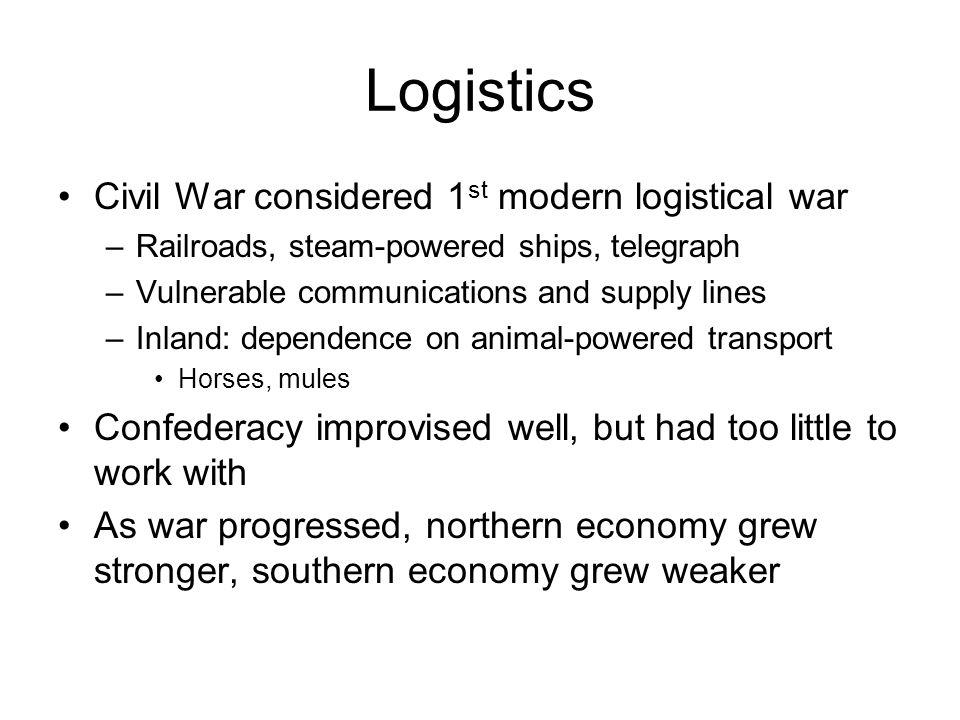 Logistics Civil War considered 1st modern logistical war