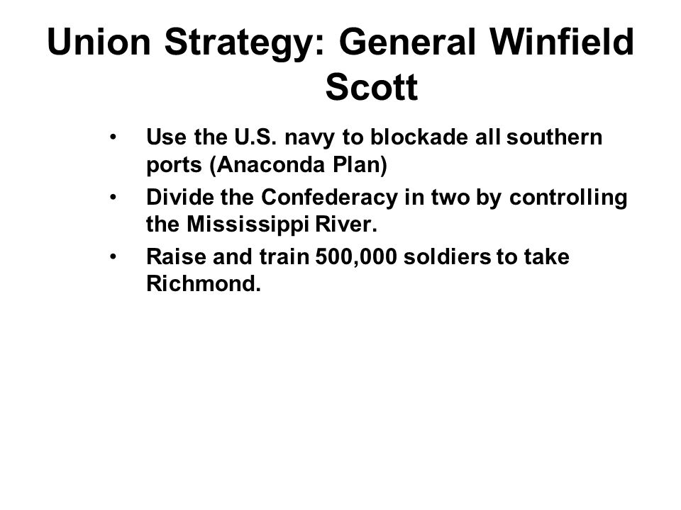 Union Strategy: General Winfield Scott