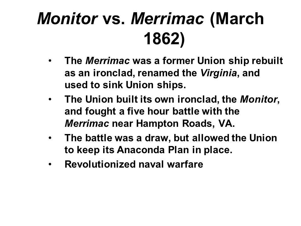 Monitor vs. Merrimac (March 1862)