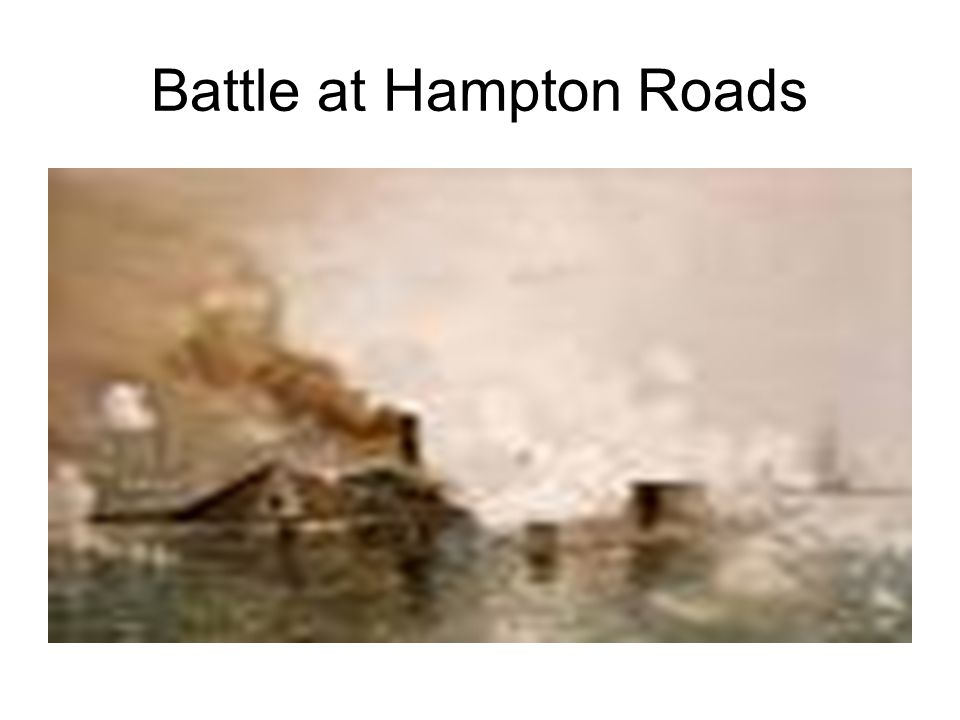 battle of hampton roads essay Find out information about battle of hampton roads two  an anthology of essays by  the battle of hampton roads, the first battle.