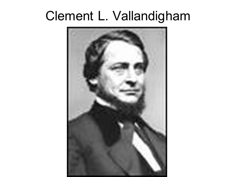 Clement L. Vallandigham