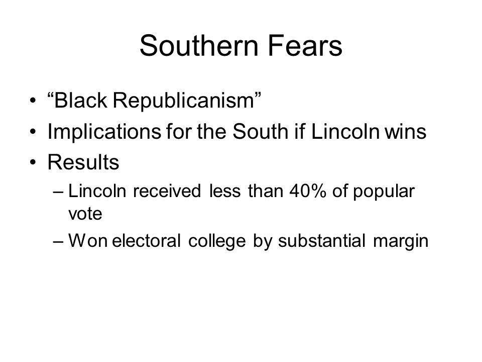 Southern Fears Black Republicanism