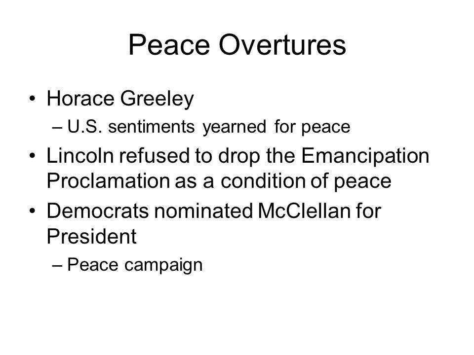 Peace Overtures Horace Greeley