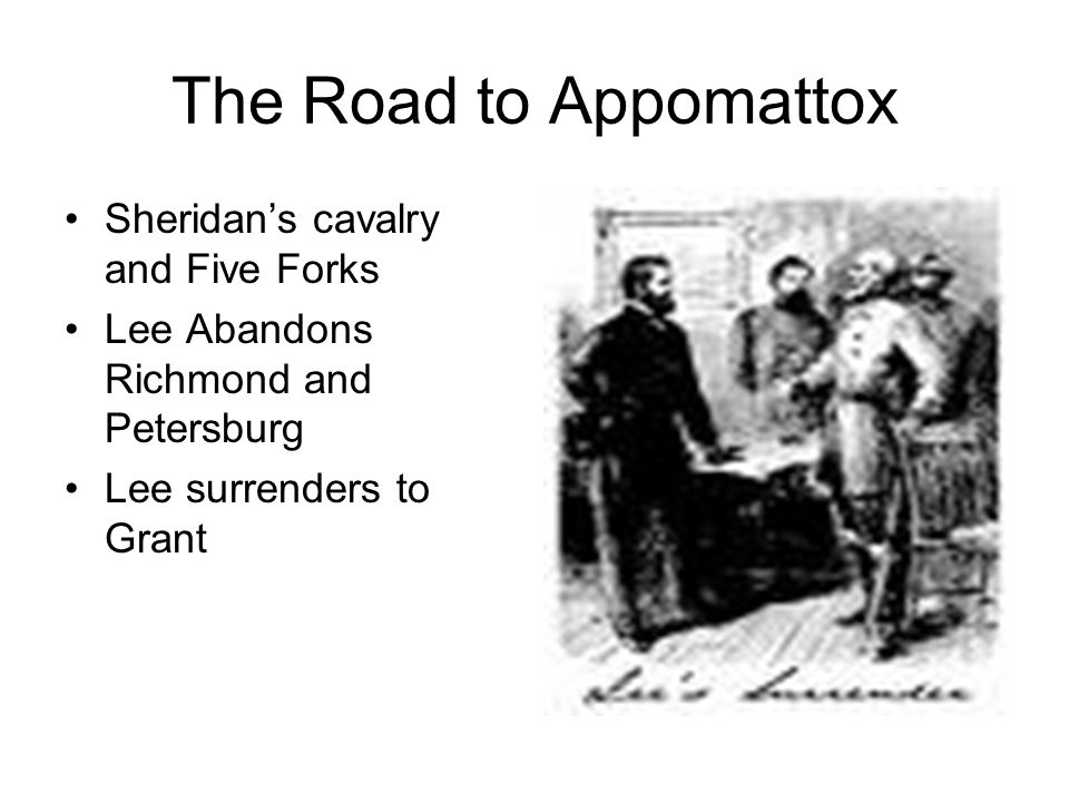 The Road to Appomattox Sheridan's cavalry and Five Forks