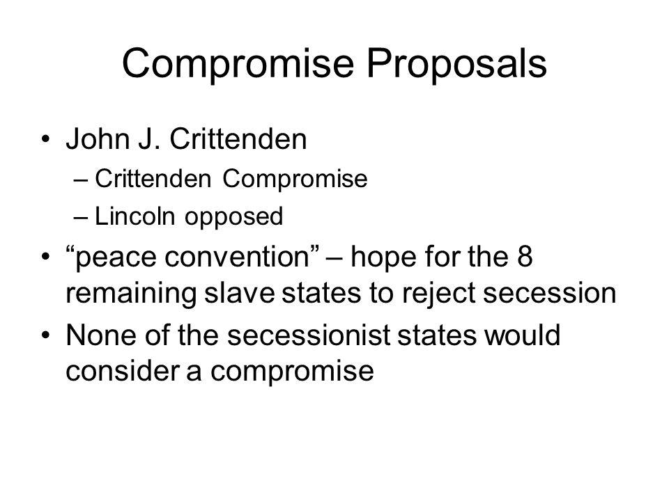 Compromise Proposals John J. Crittenden