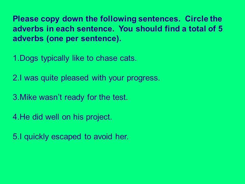 Please copy down the following sentences