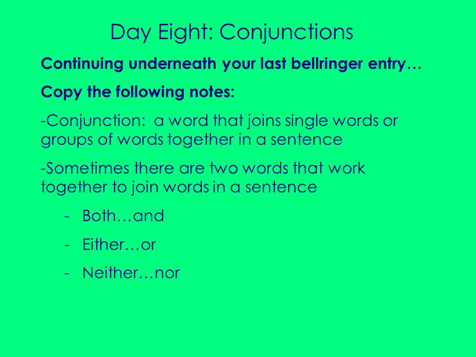 Day Eight: Conjunctions