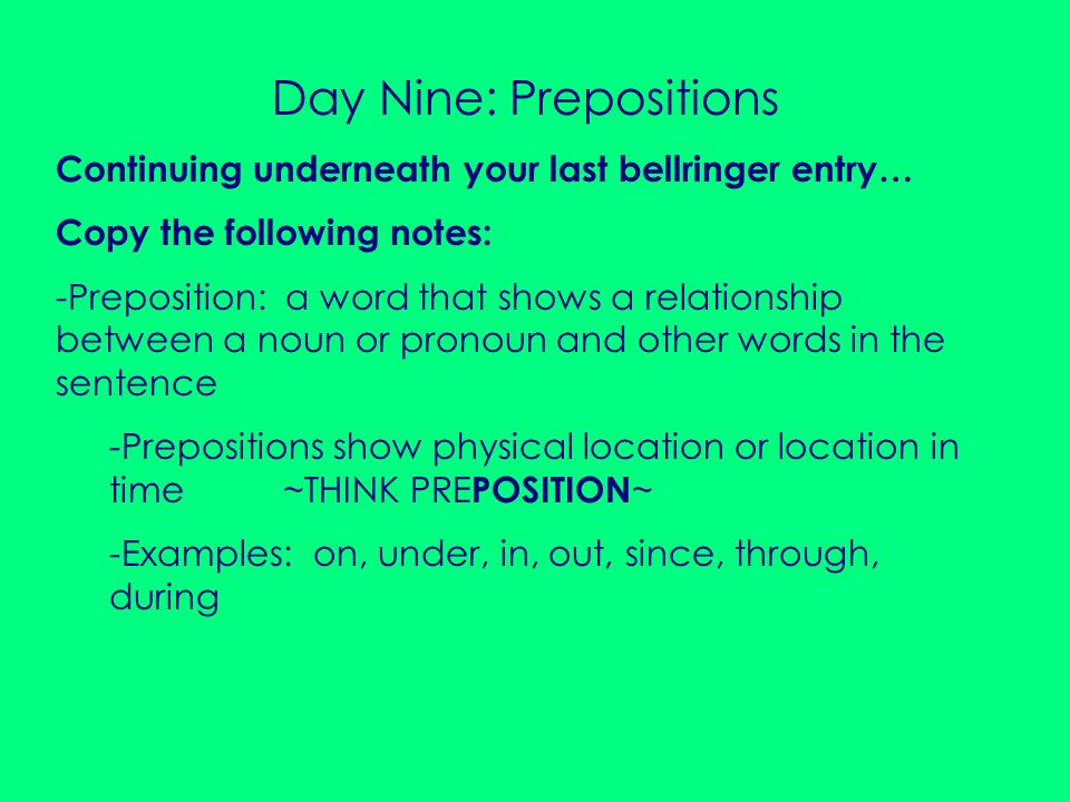 Day Nine: Prepositions