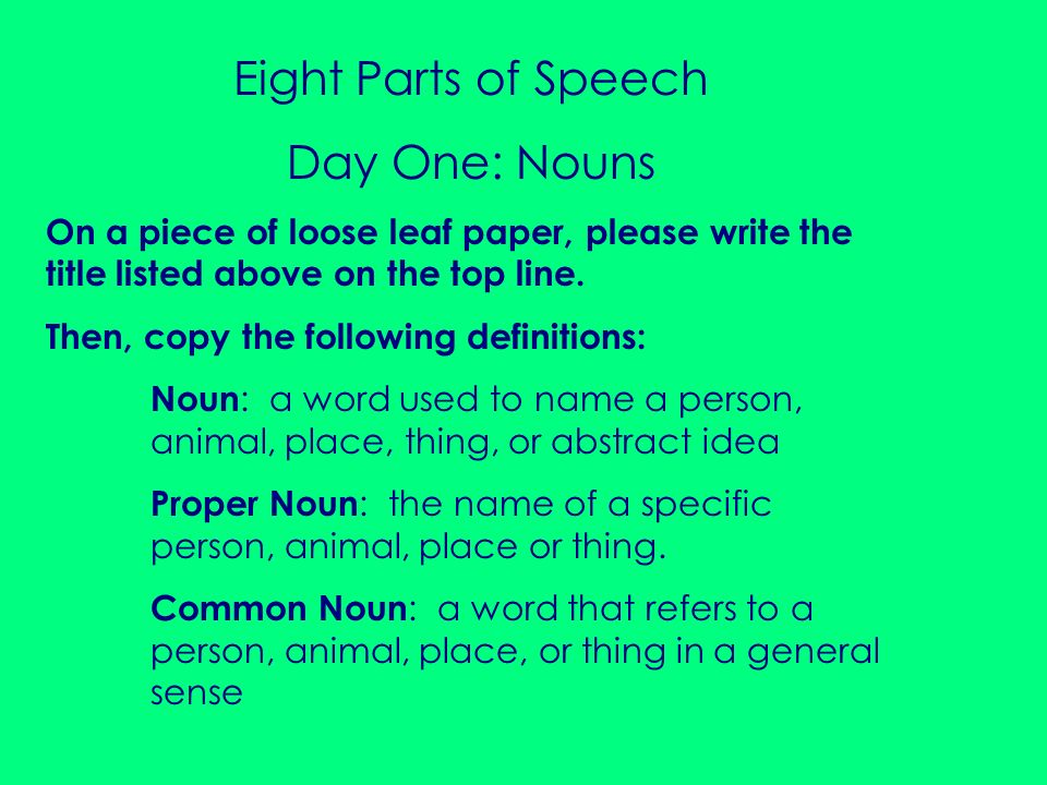 Eight Parts of Speech Day One: Nouns