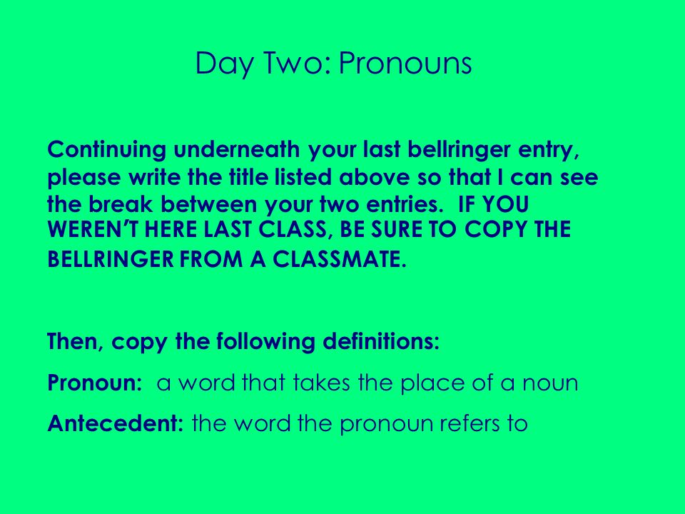 Day Two: Pronouns