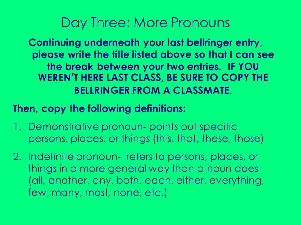 Day Three: More Pronouns