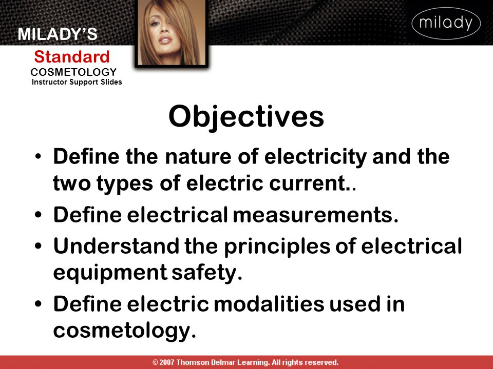 Objectives Define the nature of electricity and the two types of electric current.. Define electrical measurements.
