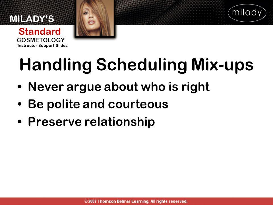 Handling Scheduling Mix-ups