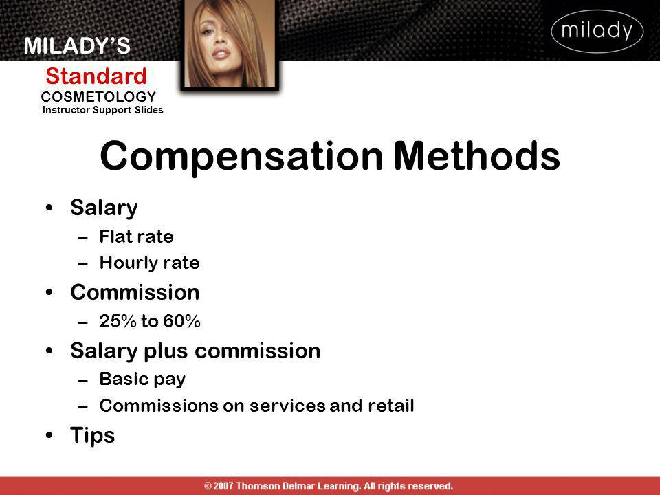 Compensation Methods Salary Commission Salary plus commission Tips