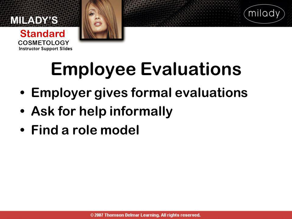 Employee Evaluations Employer gives formal evaluations