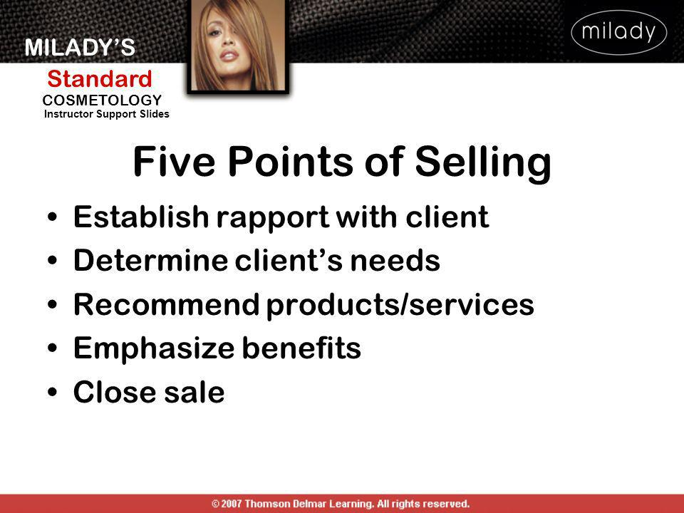 Five Points of Selling Establish rapport with client