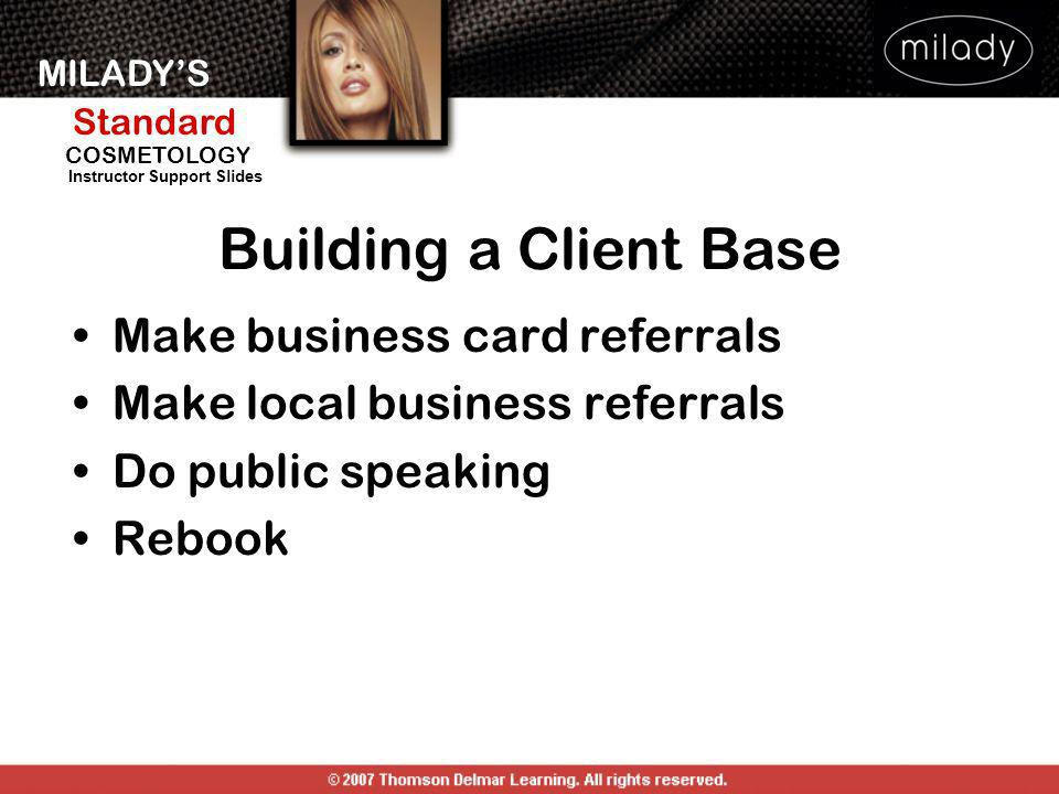 Building a Client Base Make business card referrals