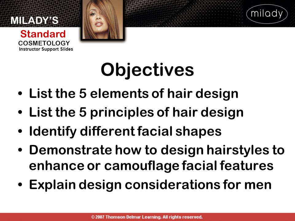 Objectives List the 5 elements of hair design