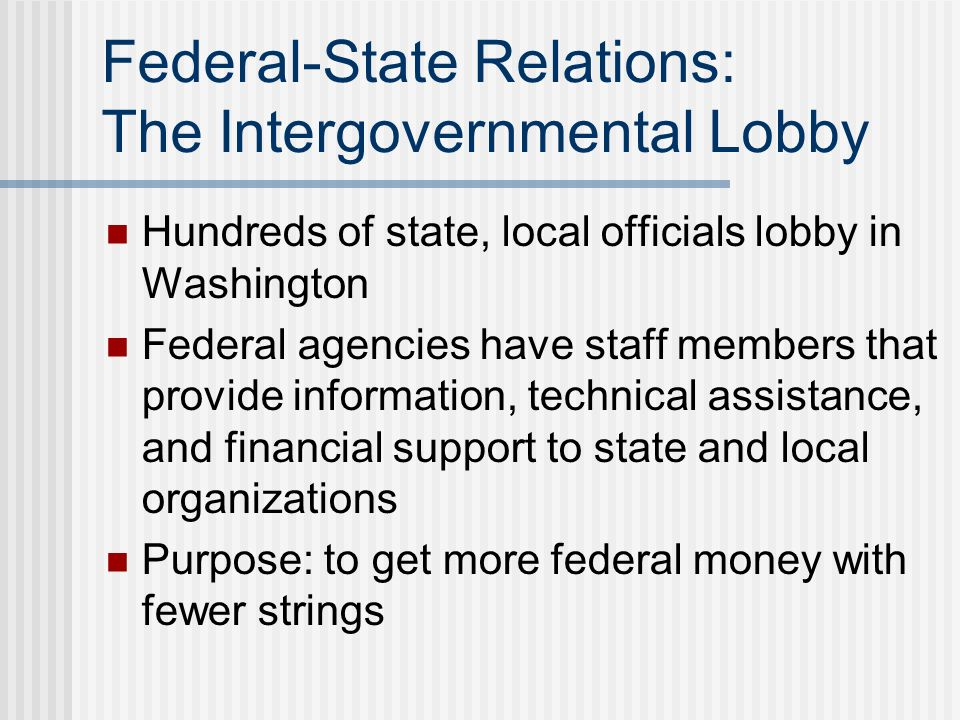 Federal-State Relations: The Intergovernmental Lobby