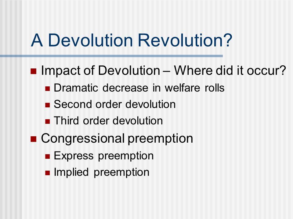 A Devolution Revolution