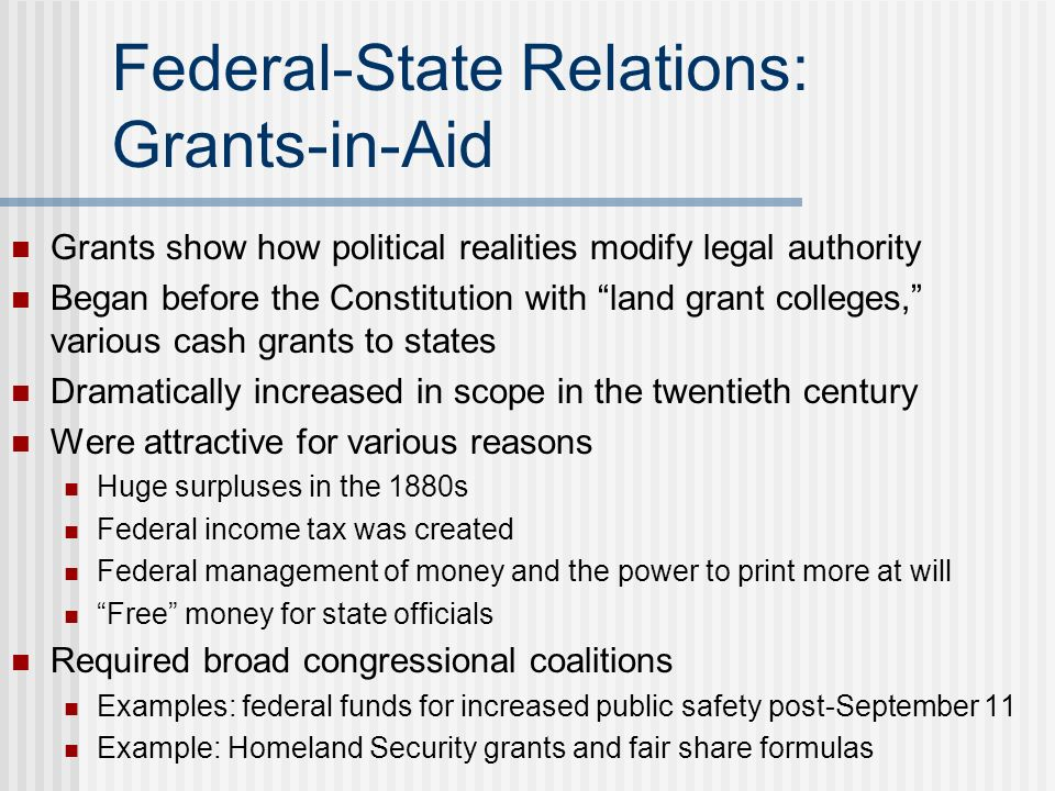 Federal-State Relations: Grants-in-Aid