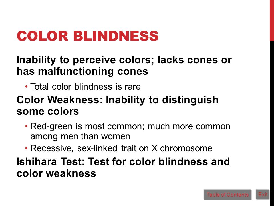 Color Blindness Inability to perceive colors; lacks cones or has malfunctioning cones. Total color blindness is rare.