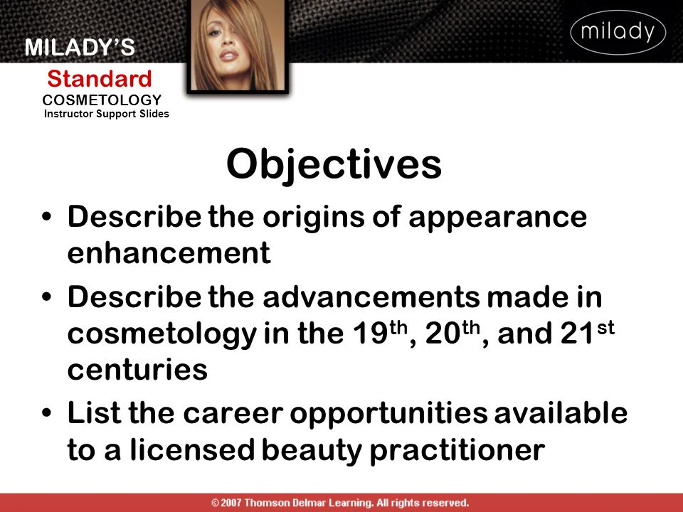 Objectives Describe the origins of appearance enhancement