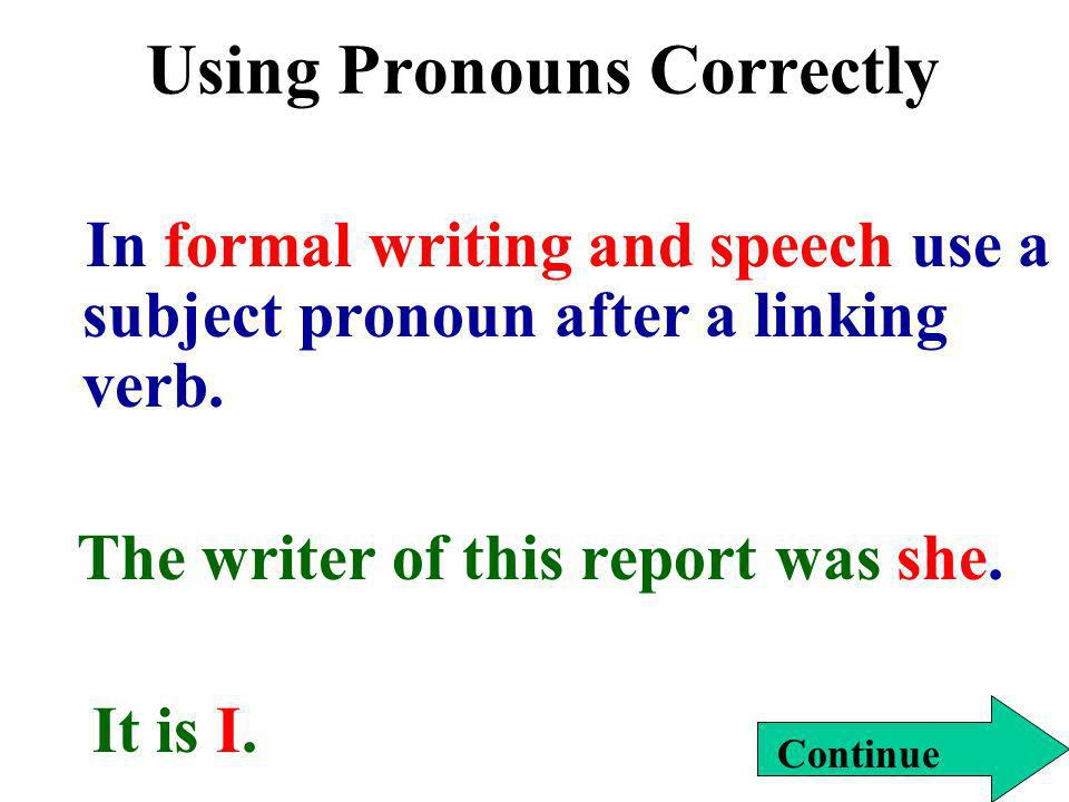 Using Pronouns Correctly