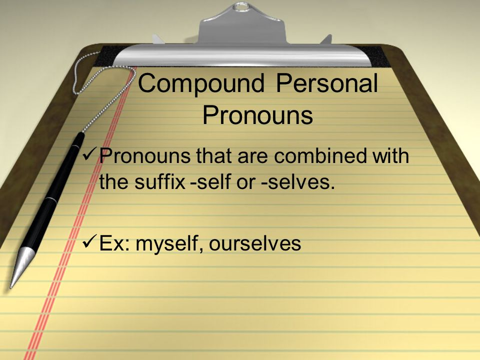 Compound Personal Pronouns