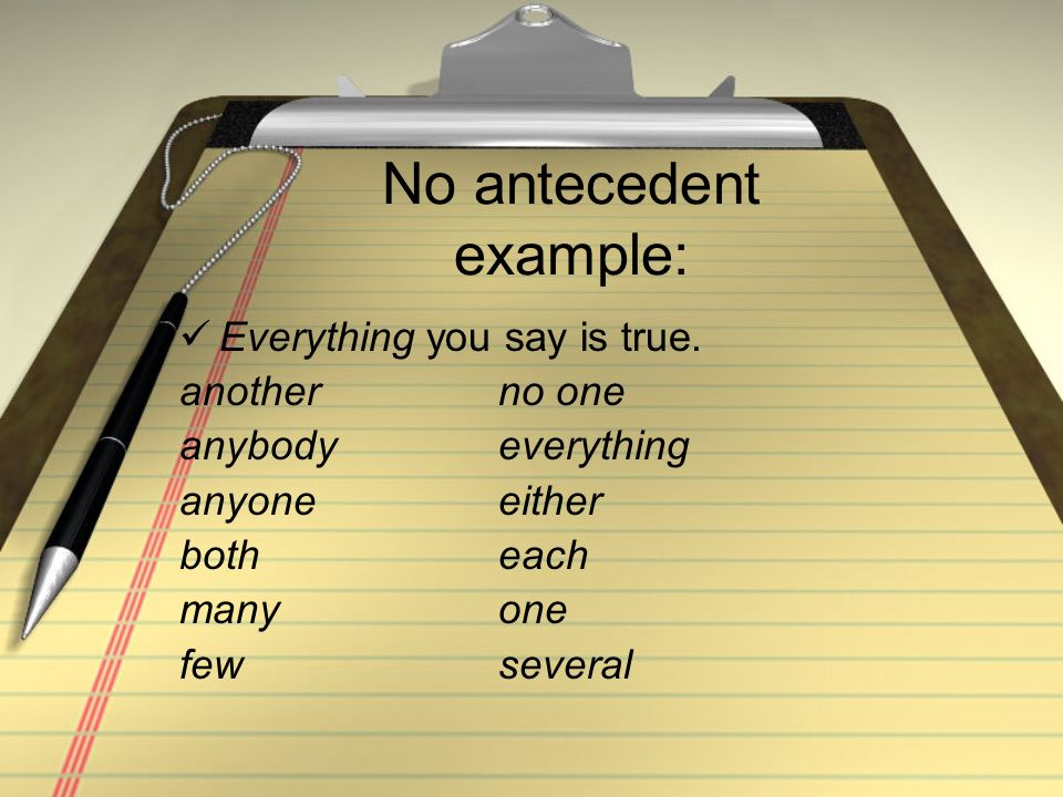 No antecedent example: