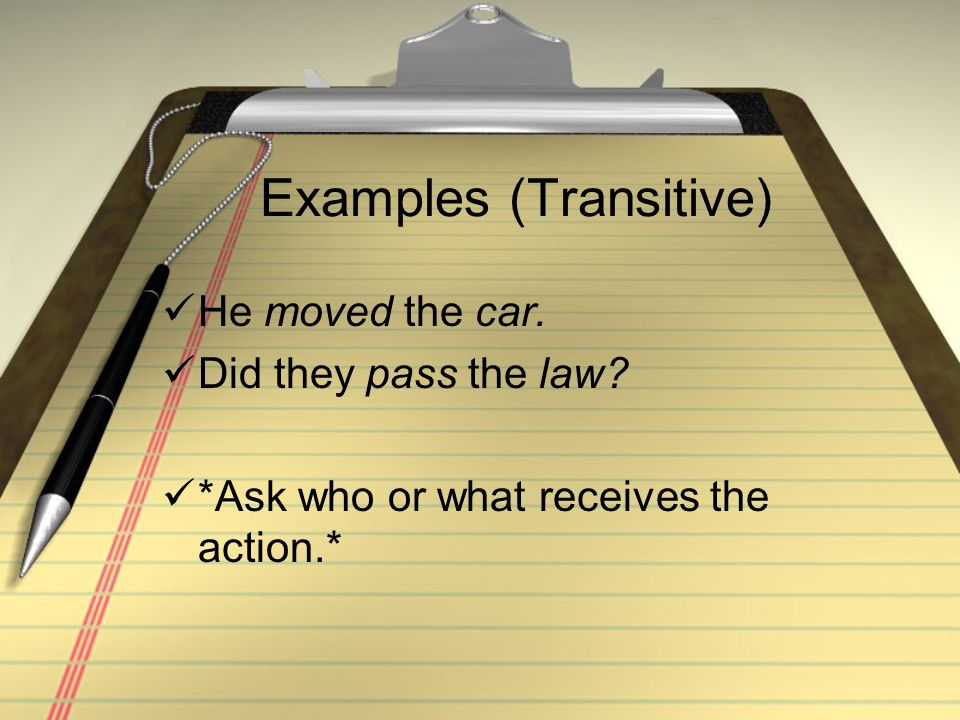 Examples (Transitive)