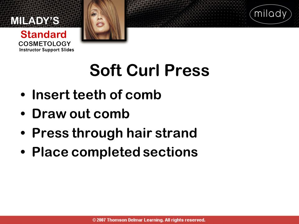Soft Curl Press Insert teeth of comb Draw out comb