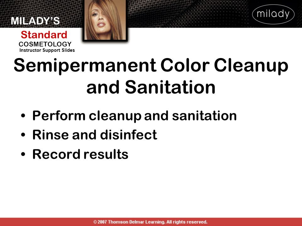 Semipermanent Color Cleanup and Sanitation
