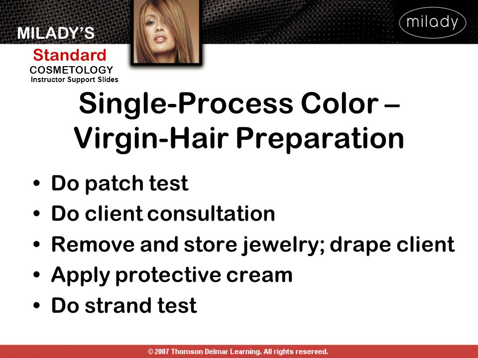 Single-Process Color – Virgin-Hair Preparation
