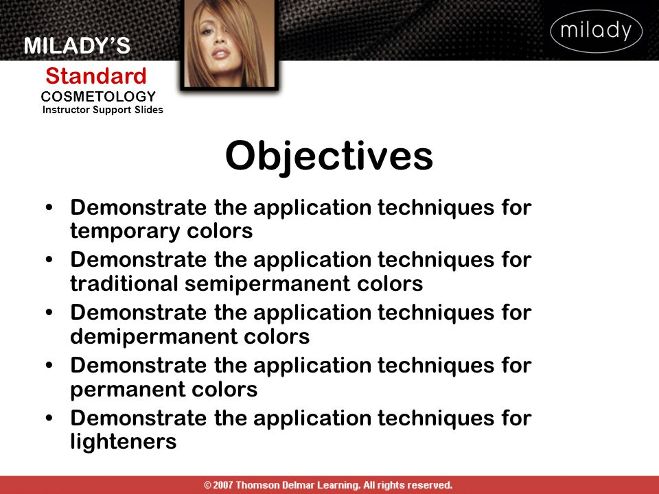 Objectives Demonstrate the application techniques for temporary colors