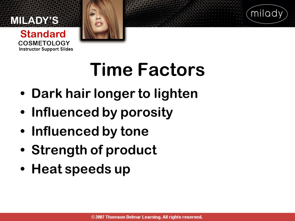 Time Factors Dark hair longer to lighten Influenced by porosity