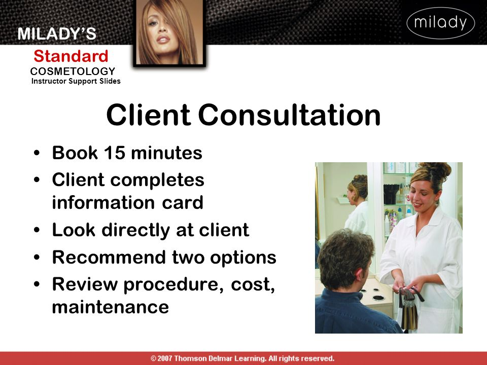 Client Consultation Book 15 minutes Client completes information card