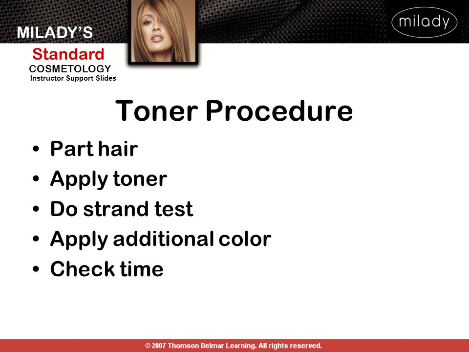 Toner Procedure Part hair Apply toner Do strand test
