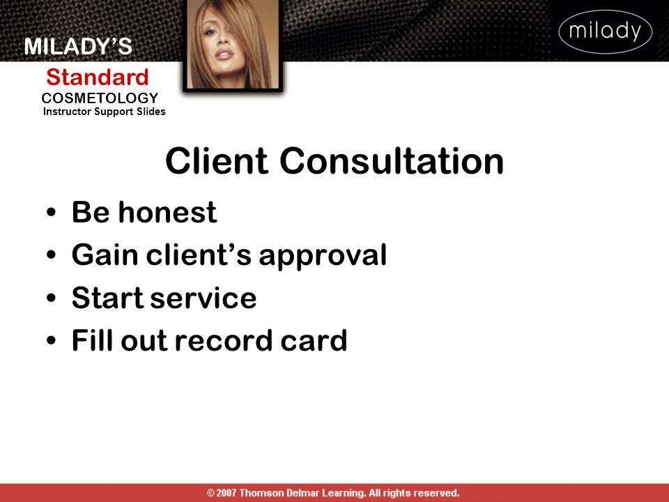 Client Consultation Be honest Gain client's approval Start service