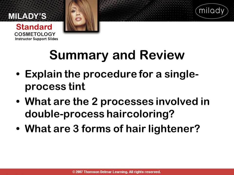 Summary and Review Explain the procedure for a single-process tint