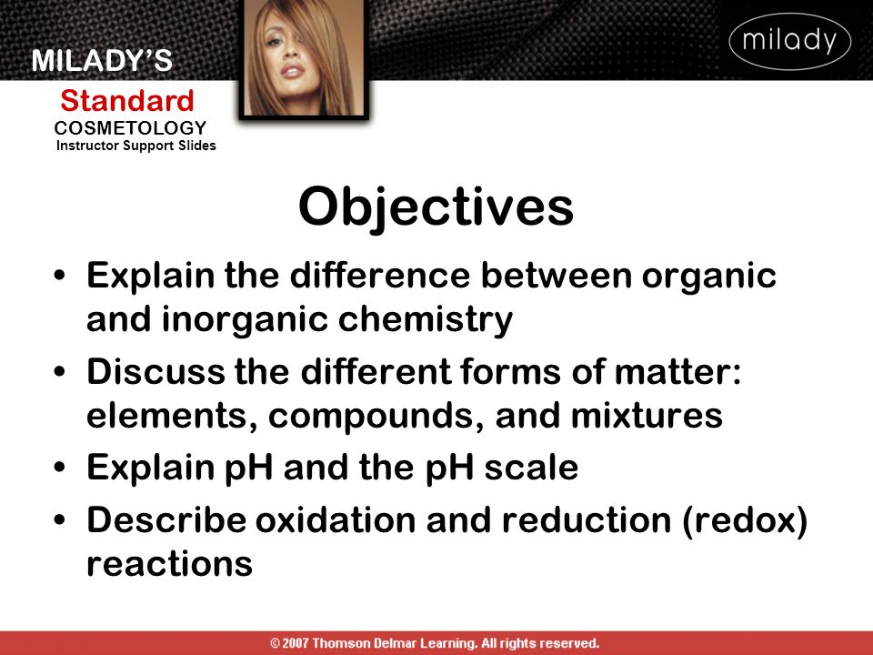 Objectives Explain the difference between organic and inorganic chemistry. Discuss the different forms of matter: elements, compounds, and mixtures.