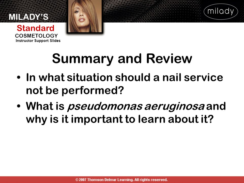 Summary and Review In what situation should a nail service not be performed