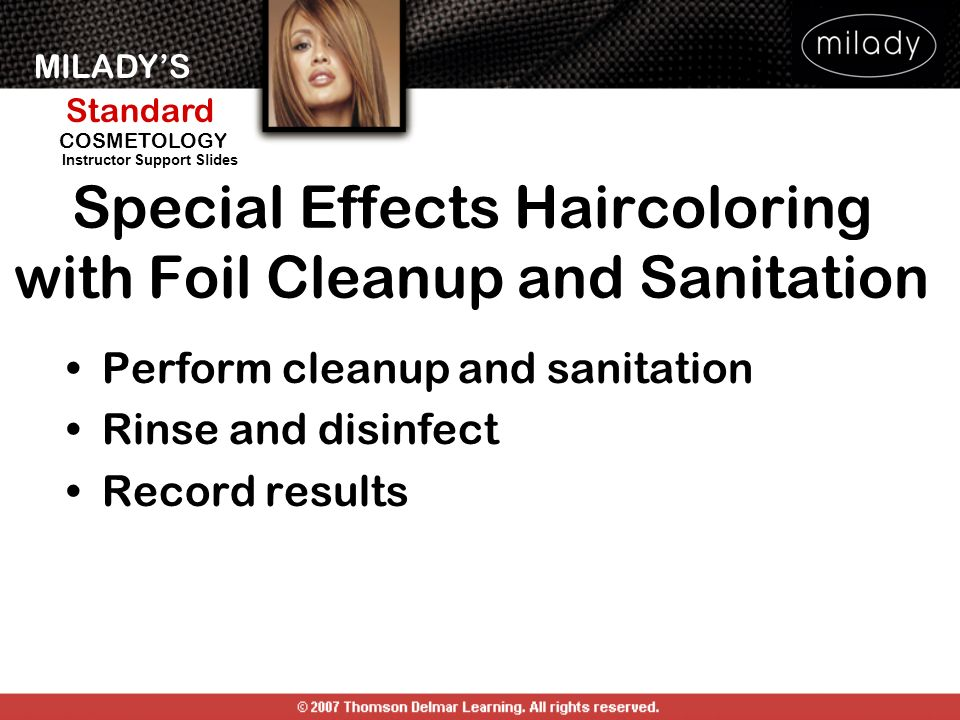 Special Effects Haircoloring with Foil Cleanup and Sanitation